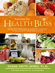 Recipes For Health Bliss ebook by Susan Smith Jones