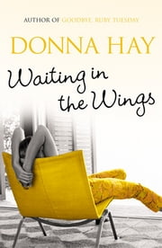 Waiting In The Wings ebook by Donna Hay