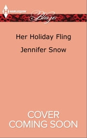 Her Holiday Fling ebook by Jennifer Snow