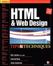 HTML & Web Design Tips & Techniques ebook by Jamsa, Kris