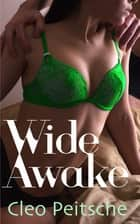 Wide Awake ebook by Cleo Peitsche