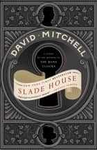 Slade House - A Novel ebook by