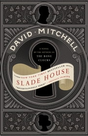 Slade House - A Novel ebook by David Mitchell