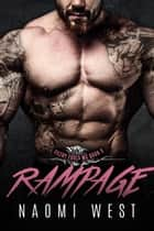 Rampage (Book 3) - Filthy Fools MC, #3 ebook by Naomi West