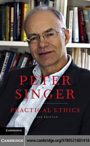 Practical Ethics ebook by Singer, Peter