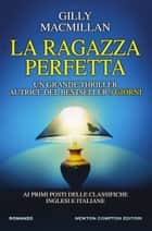 La ragazza perfetta eBook by Gilly Macmillan
