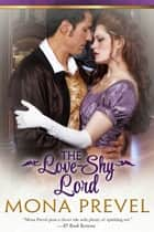 The Love-Shy Lord ebook by Mona Prevel