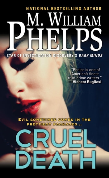 Cruel Death ebook by M. William Phelps