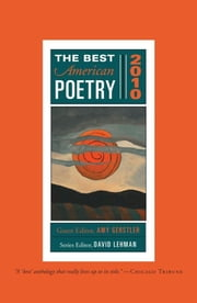 The Best American Poetry 2010 - Series Editor David Lehman ebook by Amy Gerstler,David Lehman
