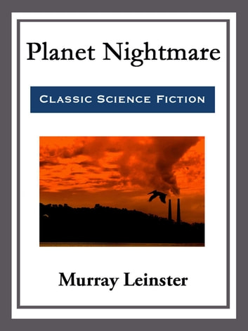 Planet Nightmare ebook by Murray Leinster