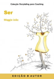 Storytelling para Coaching - Ser ebook by Maggie João