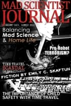 Mad Scientist Journal: Summer 2012 ebook by Dawn Vogel, Jeremy Zimmerman