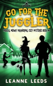 Go for the Juggler ebook by Leanne Leeds