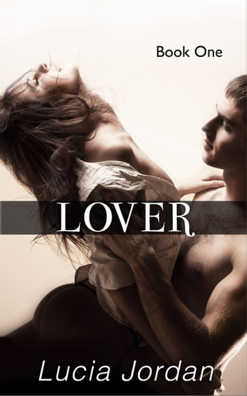 Lover ebook by Lucia Jordan