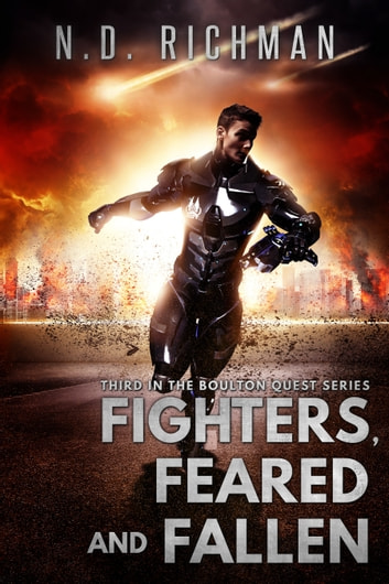 Fighters, Feared and Fallen ebook by ND Richman