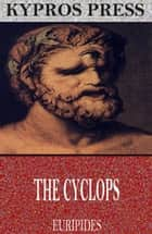 The Cyclops ebook by Euripides, Theodore Alois Buckley