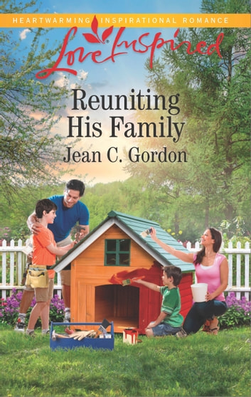 Reuniting His Family ebook by Jean C. Gordon