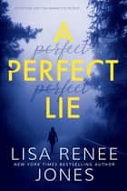 A Perfect Lie ebook by