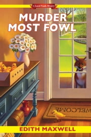 Murder Most Fowl ebook by Edith Maxwell