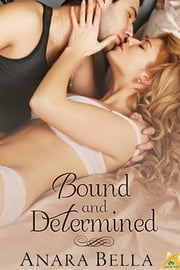 Bound and Determined ebook by Anara Bella