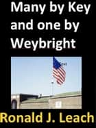 Many by Key and one by Weybright ebook by Francis Scott Key, Victor Weybright, Ronald J. Leach