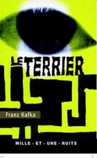 Le Terrier ebook by Franz Kafka