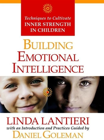 Building Emotional Intelligence ebook by Linda Lantieri,Daniel Goleman