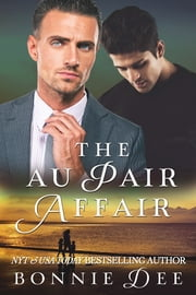 The Au Pair Affair ebook by Bonnie Dee