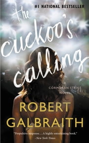 The Cuckoo's Calling ebook by Kobo.Web.Store.Products.Fields.ContributorFieldViewModel