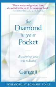 The Diamond In Your Pocket ebook by Gangaji