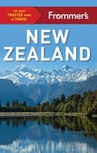 Frommer's New Zealand ebook by Diana Balham, Kate Fraser