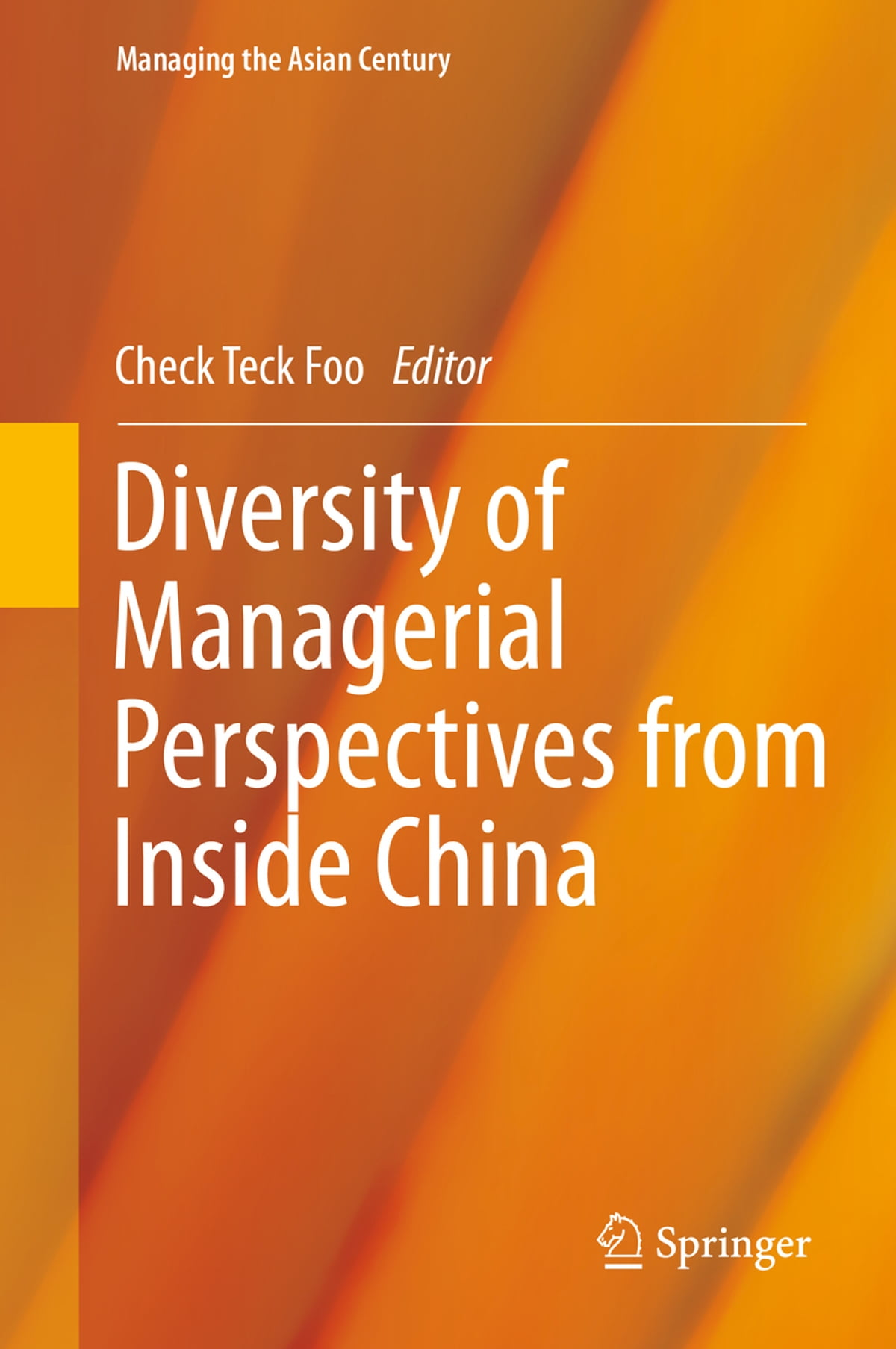 Diversity of Managerial Perspectives from Inside China eBook by -  9789812875556   Rakuten Kobo