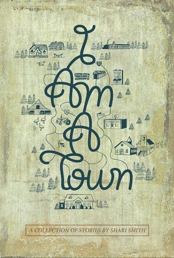 I Am a Town ebook by Shari Smith
