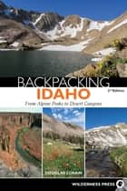 Backpacking Idaho ebook by Douglas Lorain