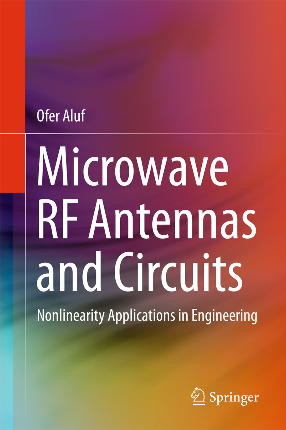 Microwave Rf Antennas And Circuits Ebook By Ofer Aluf Electronic Devices Schaums Pdf 9783319454276 Rakuten Kobo