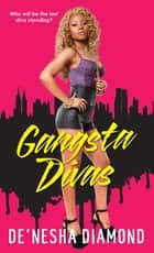 Gangsta Divas ebook by De'nesha Diamond