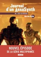 Effet de réseau - Journal d'un AssaSynth, T5 ebook by Martha Wells, Mathilde Montier