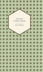 The New World Order ebook by H. G. Wells