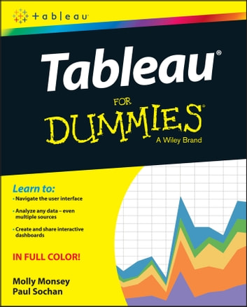 Tableau for dummies ebook by molly monsey 9781119134831 tableau for dummies ebook by molly monseypaul sochan fandeluxe PDF