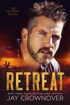Retreat ebook by Jay Crownover