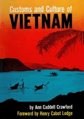 Customs and Culture of Vietnam ebook by Ann Caddell Crawford