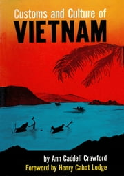 Customs and Culture of Vietnam ebook by Ann Caddell Crawford,Henry Cabot Lodge
