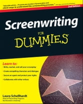 Screenwriting For Dummies ebook by Laura Schellhardt