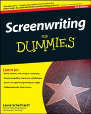 Screenwriting For Dummies ebook by Laura Schellhardt, John Logan