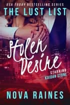 Stolen Desire ebook by Nova Raines,Mira Bailee