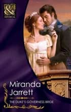 The Duke's Governess Bride (Mills & Boon Historical) ebook by Miranda Jarrett