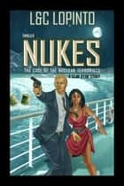 Thriller: NUKES - Sean Ryan Series, #1 ebook by Lidia LoPinto, Charles Lopinto