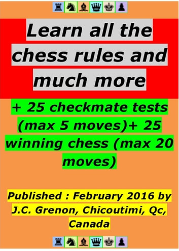 Learn all the chess rules and much more ebook by Jean-Claude Grenon -  Rakuten Kobo