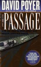 The Passage - A Thriller ebook by David Poyer