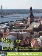 Latvia & Riga Travel Guide (Baltic States) ebook by MobileReference